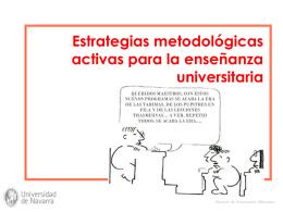 Estrategias metodológicas activas para la enseñanza universitaria