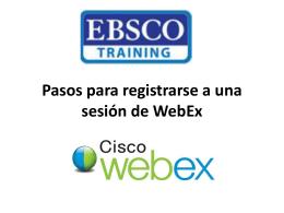 Pasos para registrarse a una sesion de WebEx