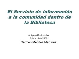 El Servicio de información la comunidad dentro de la Biblioteca
