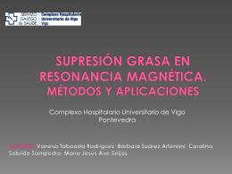Supresión grasa en resonancia magnética. Métodos y aplicaciones