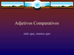 los adjectivos comparativos