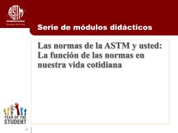 Las normas de la ASTM y usted