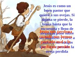 Jesús es como un buen pastor que quiere a sus ovejas