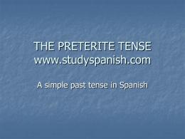 THE PRETERITE TENSE