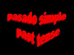 Diapositivas Clases dia Miercoles 20.04.2011 PASADO SIMPLE