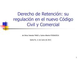Derecho de Retención: su regulación en el nuevo Código Civil y