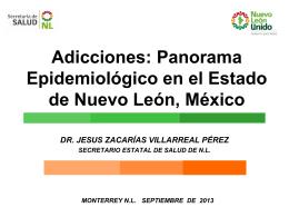 Adicciones: Panorama Epidemiológico en el Estado de Nuevo León