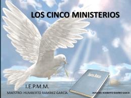 LOS CINCO MINISTERIOS