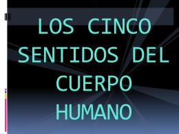 LOS CINCO SENTIDOS DEL CUERPO HUMANO