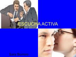 Escucha activa ( Sara Borrero )