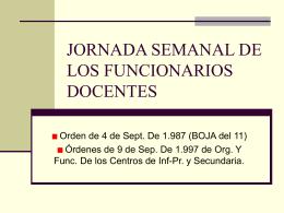JORNADA SEMANAL DE LOS FUNCIONARIOS DOCENTES