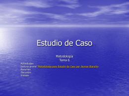 TEMA 6 El Estudio de Caso.