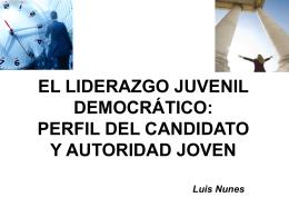 el liderazgo juvenil democrático: perfildel candidato y autoridad joven