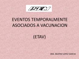 Un ETAV es un incidente medico que se cree esta relacionado con