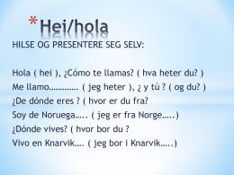 Hei/hola - Minskole.no