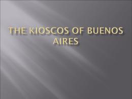 The Kioscos of Buenos Aires