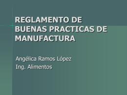 BUENAS PRACTICAS DE MANUFACTURA Y ALMACENAMIENTO