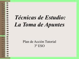 LA TOMA DE APUNTES Técnicas de estudio 3º ESO