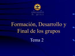 Tema 2. Formación, desarrollo y final de los grupos