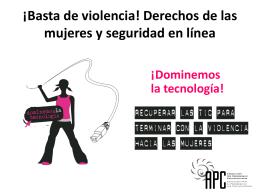 ¡Basta de violencia! Derechos de las mujeres y seguridad en línea