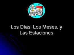 Los Días / Meses / Estaciones