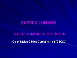 Cuerpo humano - Unidad Académica de Bioética