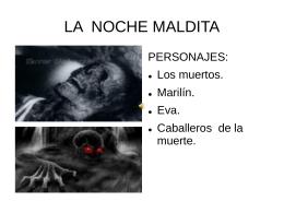 LA NOCHE MALDITA