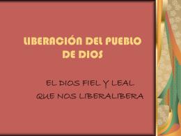 LIBERACIÓN DEL PUEBLO DE DIOS