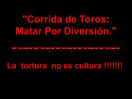 """""""Corrida de Toros: Matar Por Diversión."""""""