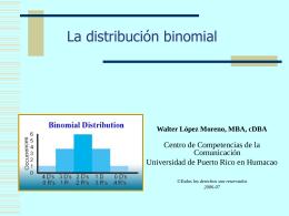 La distribución binomial - Universidad de Puerto Rico Humacao