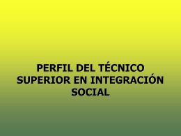 Perfil_del_TS_en_IS - C.F.G.S.Integración Social