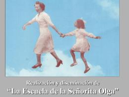 """""""La Escuela de la Señorita Olga"""""""