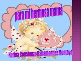 Para mi hermosa y querida mamá