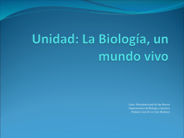 Unidad: La Biología, un mundo vivo