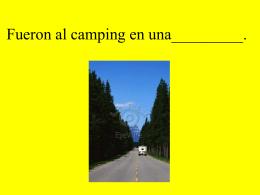 Fueron al camping en un_________.