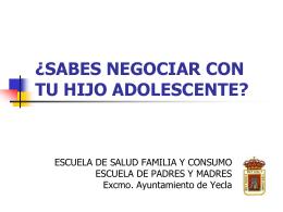 ¿SABES NEGOCIAR CON TU HIJO ADOLESCENTE? Negociación