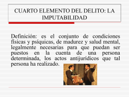 CUARTO ELEMENTO DEL DELITO: LA