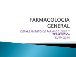 Farmacologia general 2014 - Departamento de Farmacología y