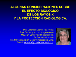 Algunas consideraciones sobre el efecto biológico de los rayos X y