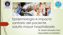 Epidemiología e impacto sanitario del paciente adulto mayor