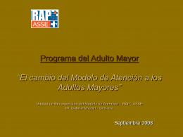 """Programa del Adulto Mayor """"El cambio del Modelo de Atención a los"""