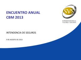 encuentro anual cbm 2013 - Superintendencia de Valores y Seguros