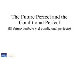 El futuro perfecto y el condicional perfecto