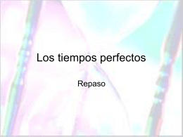 Repaso de los perfectos