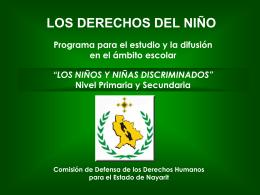 LOS NIÑOS Y NIÑAS DISCRIMINADOS