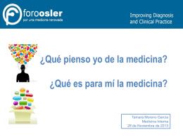 ¿Qué pienso yo de la medicina? ¿Qué es para mí