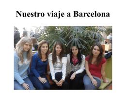 Nuestro viaje a Barcelona parte 1