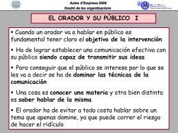 Gestió de les organitzacions Aules d`Empresa 2009 EL ORADOR Y