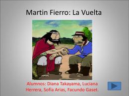 Martin Fierro: La Vuelta