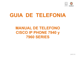 Guia de uso para Telefonos Cisco Modelos 7940 y 7960.